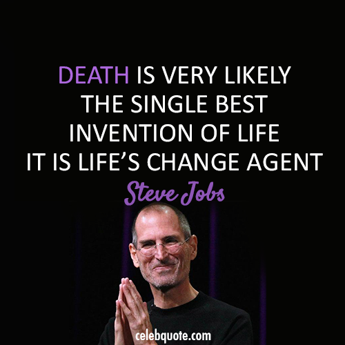 Steve Jobs Death And Life Quotes